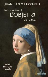 INTRODUCTION A L'OBJET a DE LACAN